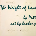 The Weight of Love by Patt