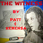 The Witness by Kerensa and Patt, illustrated by Unbelievable2