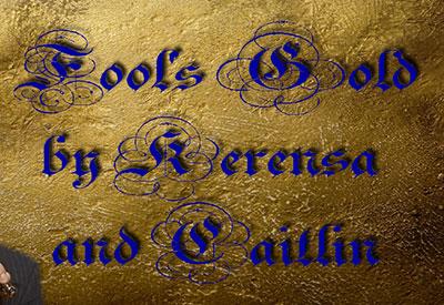 "Fool""s Gold"