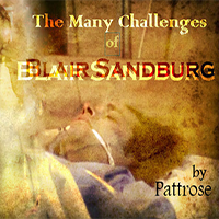 The Many Challenges of Blair Sandburg - PattRose and alyjude
