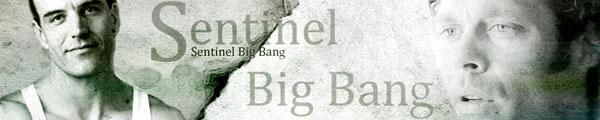 Sentinel Big Bang!